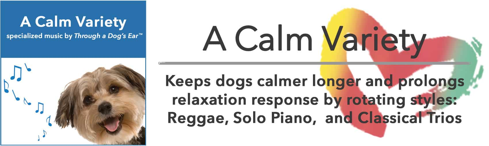 A variety of dog calming music
