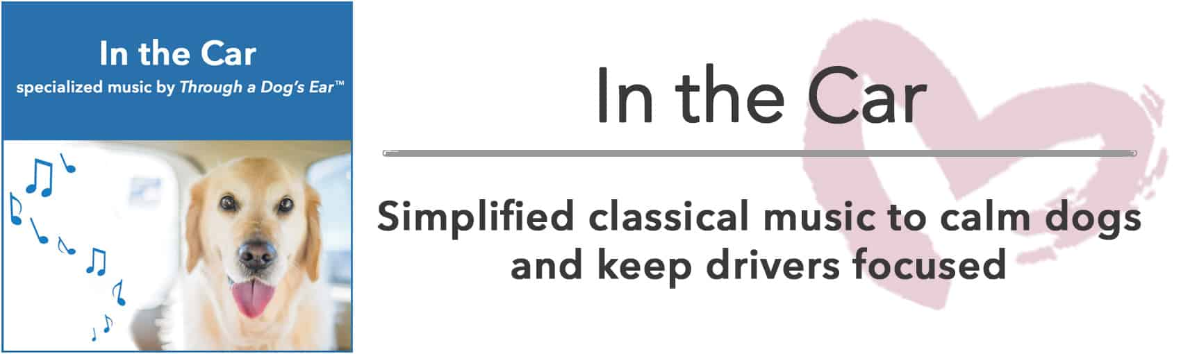 classical music to calm dogs in cars