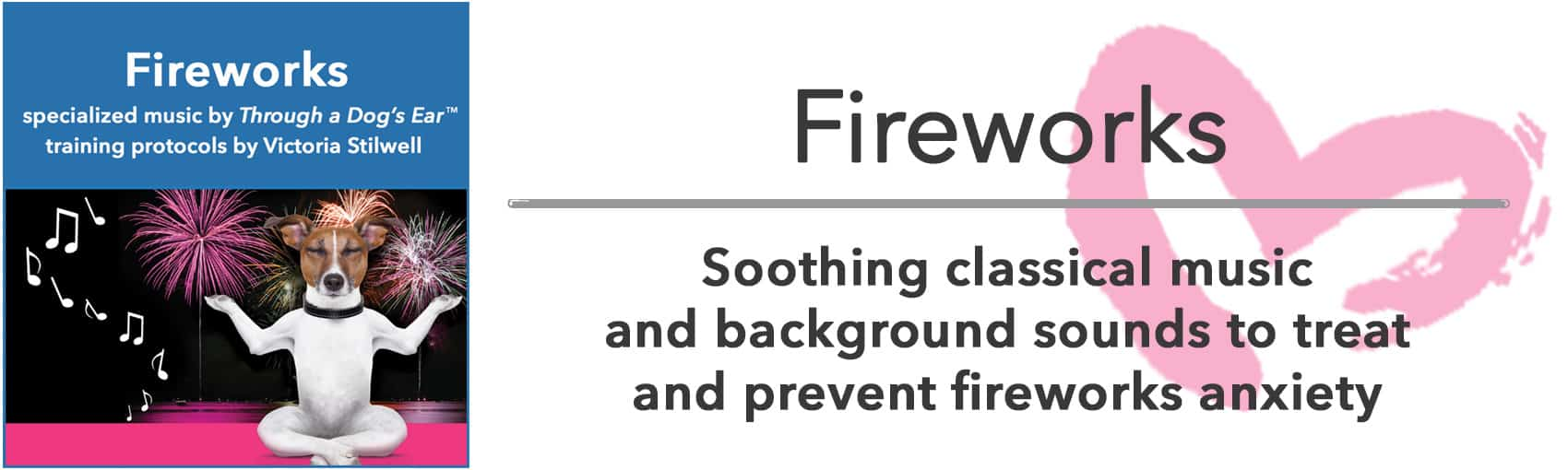 sound therapy for dogs fireworks phobias