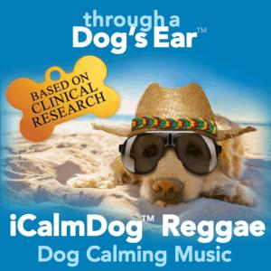 Through a Dog's Ear Reggae dog calming music