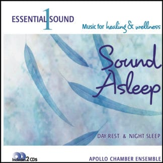 Essential Sound Series volume 1 Sound Asleep music to aid sleep