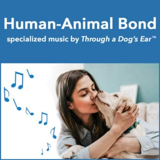 Human-Animal Bond music for pets and people